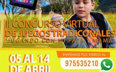 """II CONCURSO VIRTUAL DE JUEGOS TRADICIONALES """"JUGANDO CON MI PAPÁ Y MAMÁ"""""""